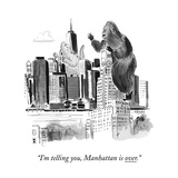 """I'm telling you  Manhattan is over"" - New Yorker Cartoon"