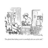 """I'm afraid that kidney went to somebody who can write code"" - New Yorker Cartoon"