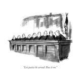 """Let justice be served Pass it on"" - New Yorker Cartoon"