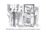 """""""We didn't believe we could love it more until it doubled in value"""" - Cartoon"""