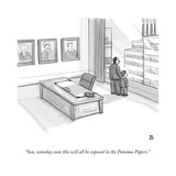 """""""Son  someday soon this will all be exposed in the Panama Papers"""" - New Yorker Cartoon"""