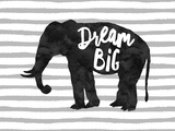 Dream Big Elephant Reproduction d'art par Amy Brinkman