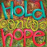 Hold Onto Hope