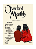 Overland Monthly  28th Year Anniversary Number July 1895