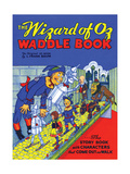 The Wizard of Oz Waddle Book