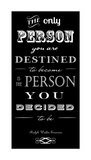 You Are Destined to Become