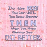 Do the Best You Can