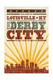 Louisville  Kentucky - Skyline and Sunburst Screenprint Style