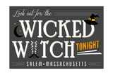 Salem  Massachusetts - Look Out for the Wicked Witch