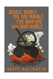 Double  Double Toil and Trouble - Happy Halloween