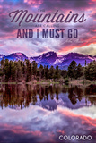 John Muir - the Mountains are Calling - Colorado - Sunset and Lake