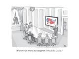 """""""Waukesha County"""" - New Yorker Cartoon"""