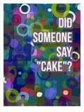 Did Cake