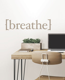 Breathe Wall Quote