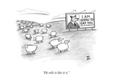 """""""He tells it like it is"""" - New Yorker Cartoon"""