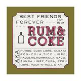 Rum and Coke Reproduction d'art par Ashley Sta Teresa