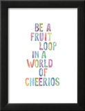 Be A Fruit Loop