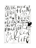 Its Called Life Lettering