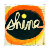 Shine Lettering in Orange Circle Reproduction d'art