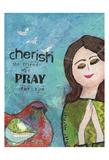 Cherish The Friends Who Pray