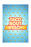 Taco Bout Awesome 2