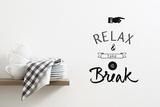 Relax & Take a Break