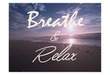 Breathe And Relax