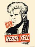Billy Idol -Rebel Yell Tour  1984